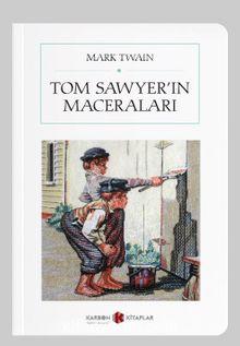 Tom Sawyer'in Maceraları (Cep Boy) (Tam Metin)