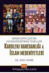 Erken Orta Çağda Yükseköğretimin Temelleri: Karolenj Hanedanlığı & İslam Medeniyetleri
