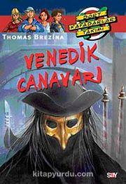 Venedik Canavarı / Dört Kafadarlar Takımı