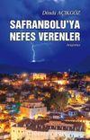 Safranbolu'ya Nefes Verenler