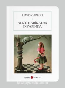Alice Harikalar Diyarında (Cep Boy) (Tam Metin)