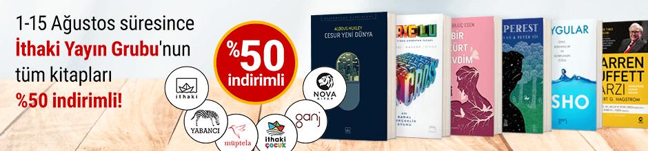 1-15 Ağustos Süresince İthaki Yayın Grubu'nun Tüm Kitapları %50 İndirimli!