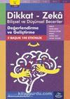 Değerlendirme ve Geliştirme (6 - 7 Yaş 1. Kitap, 140 Etkinlik) / Dikkat – Zeka & Bilişsel ve Düşünsel Beceriler