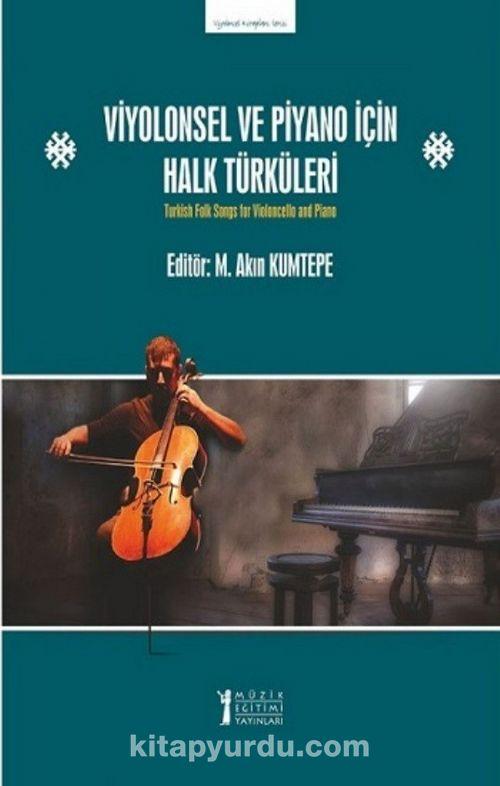 Viyolonsel ve Piyano için Halk Türküleri Ekitap İndir   PDF   ePub   Mobi