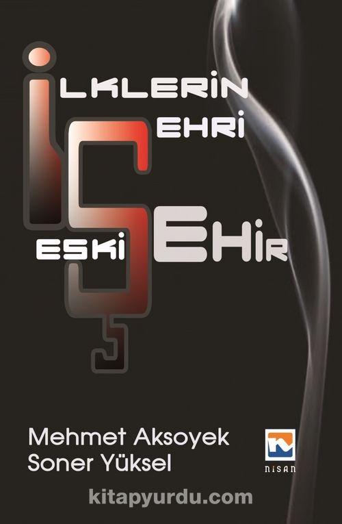 İlklerin Şehri Eskişehir Ekitap İndir   PDF   ePub   Mobi