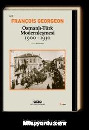Osmanlı-Türk Modernleşmesi 1900-1930