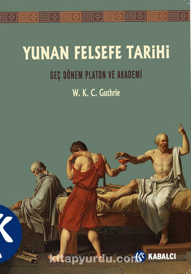 Yunan Felsefe Tarihi (5. Cilt) & Geç Dönem Platon ve Akademi Ekitap İndir | PDF | ePub | Mobi