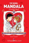 Top Model Mandala -1 & Sevginin Gücü