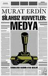 Silahsız Kuvvetler Medya & Darbeler Basınının Ayak Sesleri