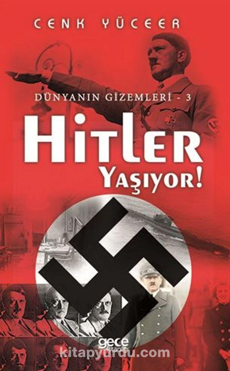 Hitler Yaşıyor! - Dünyanın Gizemleri - 3 Ekitap İndir   PDF   ePub   Mobi