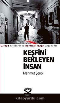 Keşfini Bekleyen İnsan - Mahmut Şenol pdf epub