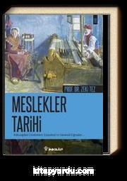 Meslekler Tarihi Prof Dr Zeki Tez Kitapyurdu Com