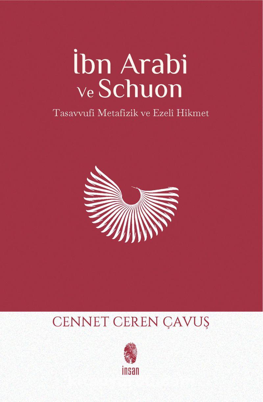 İbn Arabi ve Schuon & Tasavvufi Metafizik - Ezelî Hikmet Ekitap İndir   PDF   ePub   Mobi