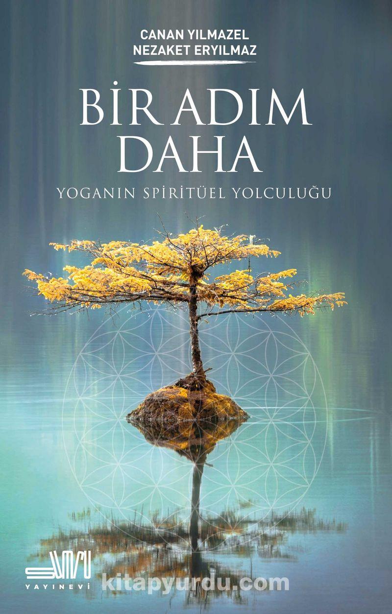 Bir Adım Daha & Yoganın Spiritüel Yolculuğu Ekitap İndir   PDF   ePub   Mobi