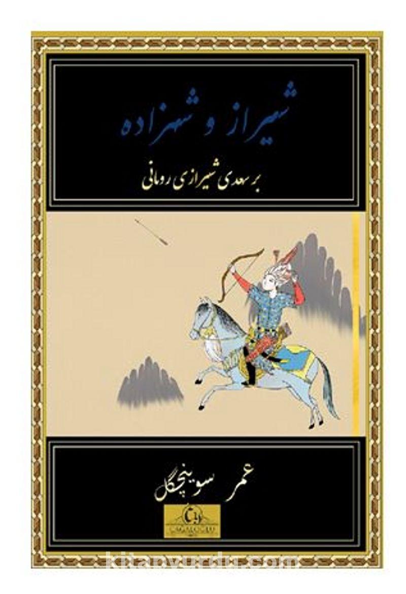 Şiraz ve Şehzade Ekitap İndir   PDF   ePub   Mobi