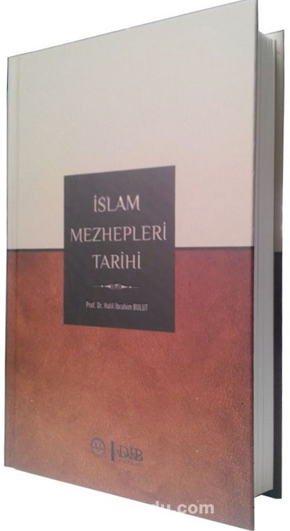 İslam Mezhepleri Tarihi - Dr. Halil İbrahim Bulut pdf epub