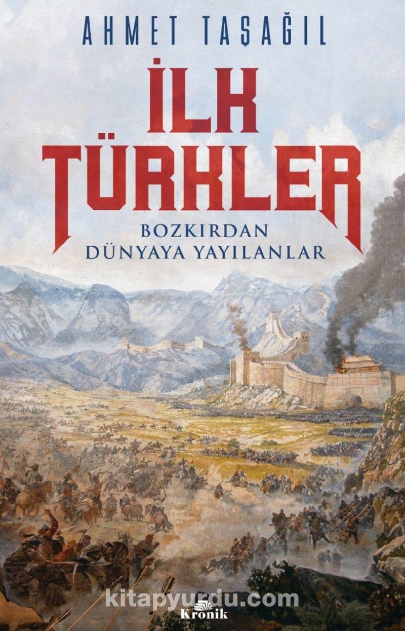 İlk Türkler & Bozkırdan Dünyaya Yayılanlar Ekitap İndir   PDF   ePub   Mobi
