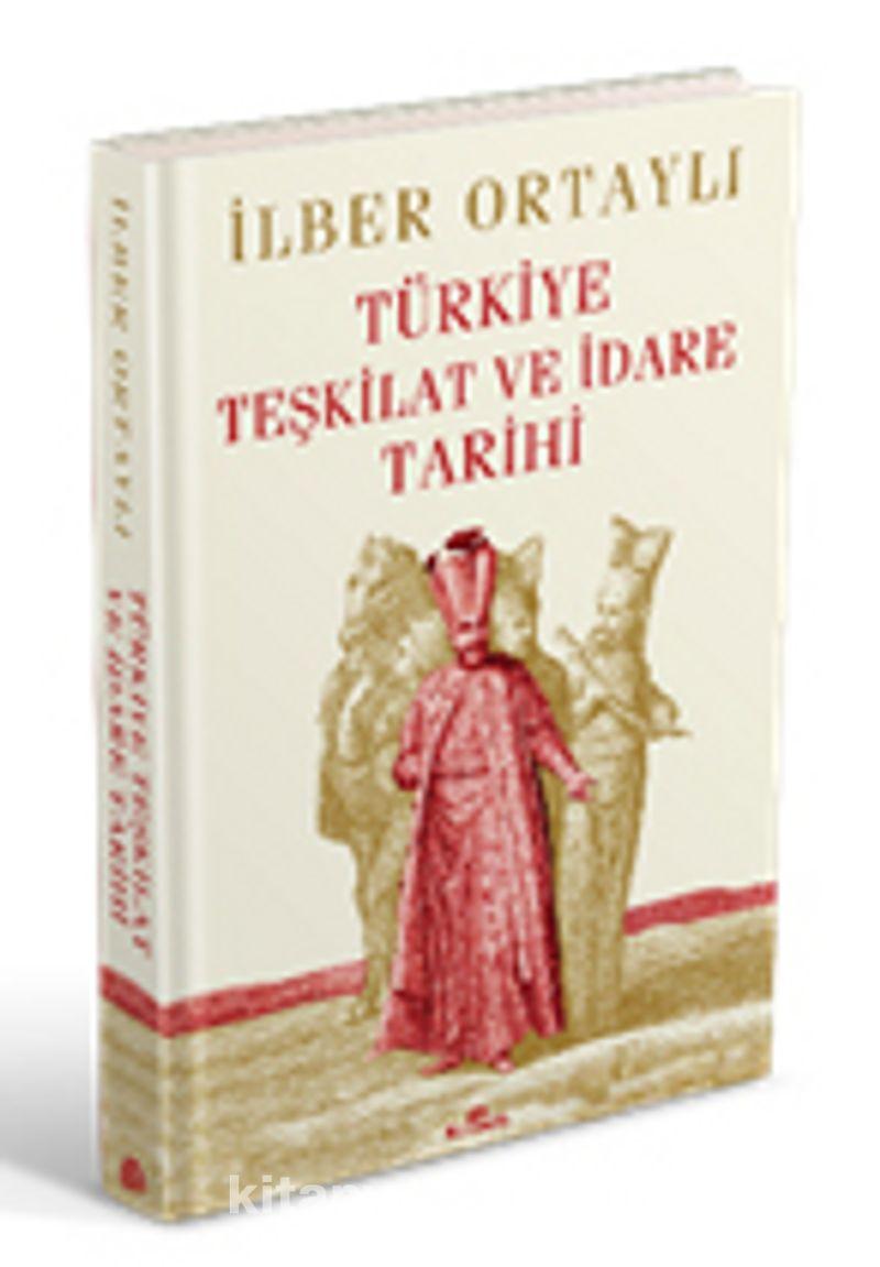 Türkiye Teşkilat ve İdare Tarihi (Ciltli) Ekitap İndir   PDF   ePub   Mobi