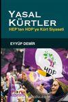 Yasal Kürtler & Hep'ten Hdp'ye Kürt Siyaseti