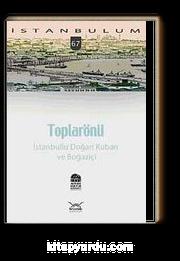Toplarönü  İstanbullu Doğan Kuban ve Boğaziçi-67