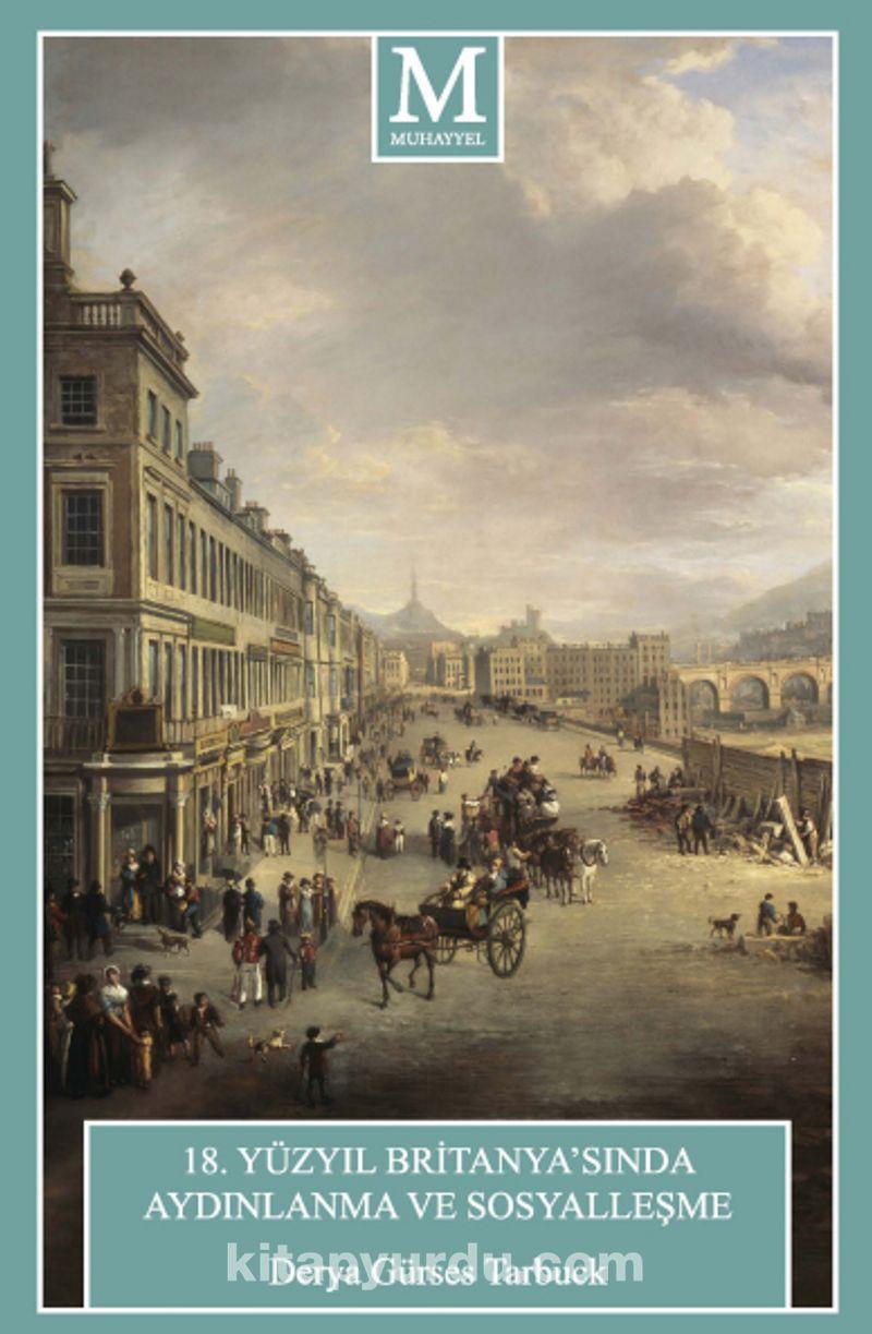 18. Yüzyıl Britanya'sında Aydınlanma ve Sosyalleşme Ekitap İndir   PDF   ePub   Mobi