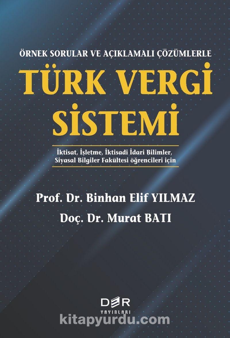 Örnek Sorular ve Açıklamalı Çözümlerle Türk Vergi Sistemi Ekitap İndir   PDF   ePub   Mobi