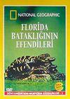 Florida Bataklığının Efendileri / Dünyamızın Son Muhteşem Güzellikleri-3 (DVD)