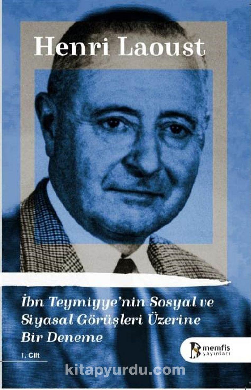 İbn Teymiyye'nin Sosyal ve Siyasal Görüşleri Üzerine Bir Deneme (1.Cilt) Ekitap İndir   PDF   ePub   Mobi