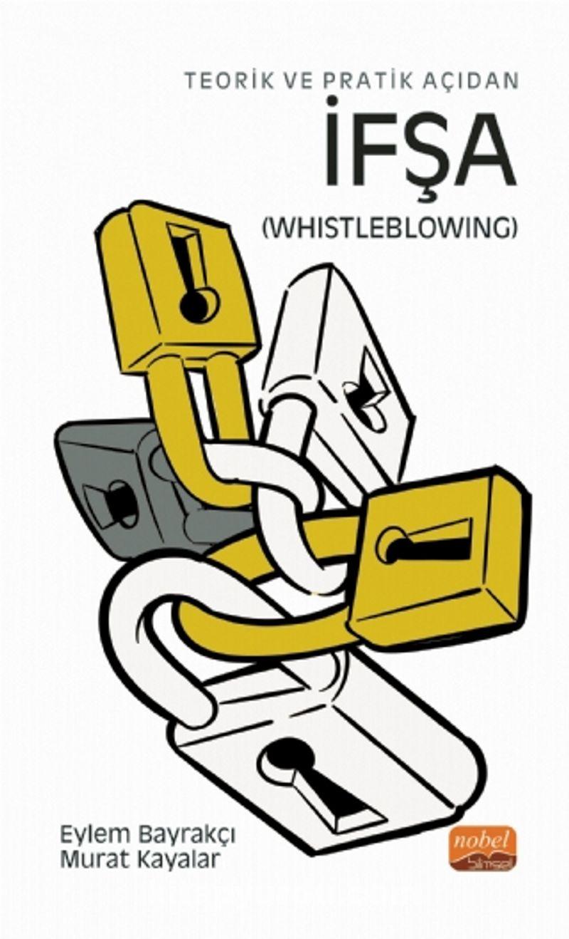 Teorik ve Pratik Açıdan İfşa (Whistleblowing) Ekitap İndir   PDF   ePub   Mobi