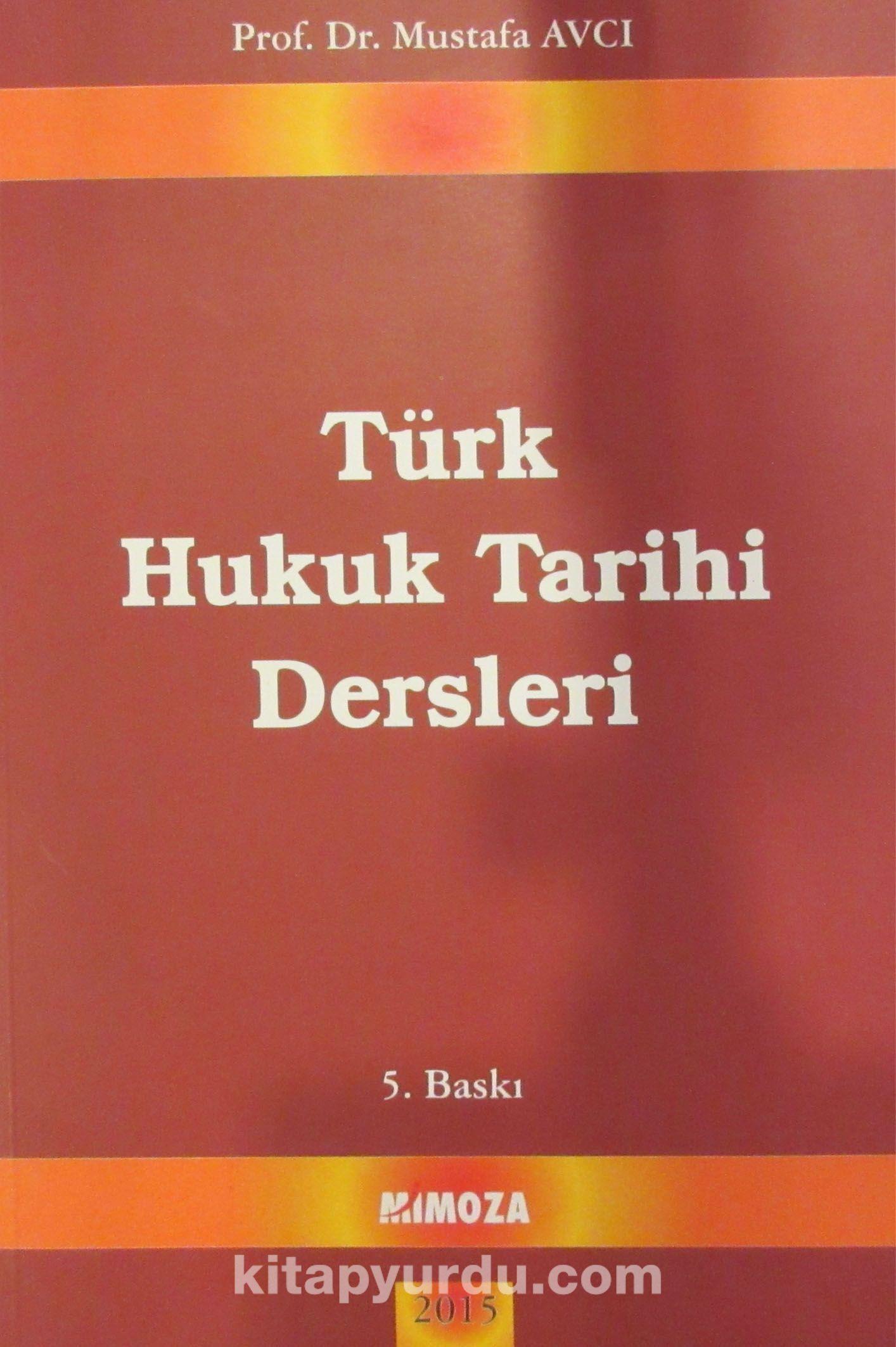 Türk Hukuk Tarihi Dersleri