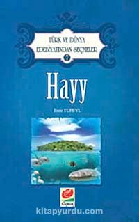 Hayy / Türk ve Dünya Edebiyatından Seçmeler-7
