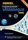 KPSS Herkes İçin Kazandıran Vatandaşlık Konu Anlatımlı