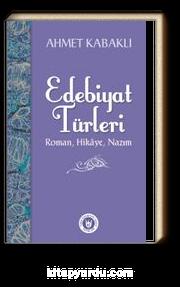 Edebiyat Türleri & Roman, Hikaye, Nazım