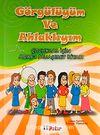 Görgülüyüm ve Ahlaklıyım & Çocuklar İçin Adab-ı Muaşeret Kitabı