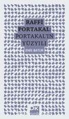 Raffi Portakal: Portakal'ın Yüzyılı