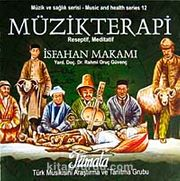 Müzikterapi İsfahan Makamı (Cd)