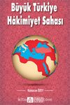 Büyük Türkiye Hakimiyet Sahası