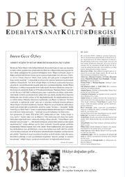 Dergah Edebiyat Sanat Kültür Dergisi Sayı:313 Mart 2016