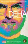 Deha & Steve Jobs'ın Kısa Tarihi