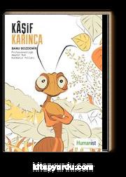 Kaşif Karınca & Profesyonelliğe Amatör Ruh Katmanın Yolları
