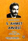 Aydınların Gözüyle S. Ahmet Arvasi