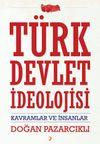 Türk Devlet İdeolojisi & Kavramlar ve İnsanlar