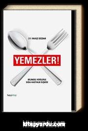 Yemezler! & Bilimsel Verilerle Gıda-Hastalık İlişkisi