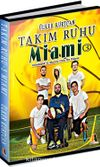 Takım Ruhu 3 / Miami