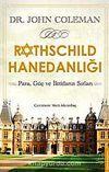 Rothschild Hanedanlığı & Para, Güç ve İktidarın Sırları