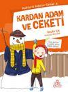 Kardan Adam ve Ceketi / Hadislerle Değerler Eğitimi 4