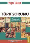 Türk Sorunu & Aslında Ötüken'den Kimse Gelmedi