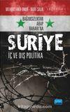 Bağımsızlıktan Arap Baharı'na Suriye & İç ve Dış Politika