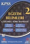 KPSS Eğitim Bilimleri Çözümlü Soru Bankası 2