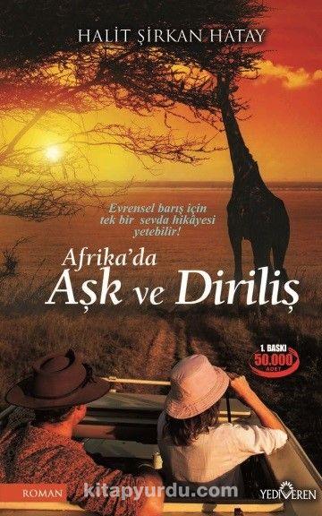 Afrika'da Aşk ve Diriliş